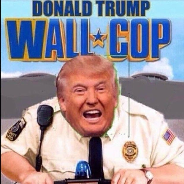 Donald Trump: Wall Cop