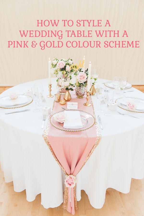 How To Style A Pink And Gold Wedding Table More