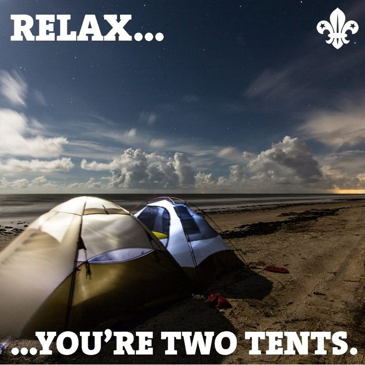 """""""Relax...you're two tents!"""""""