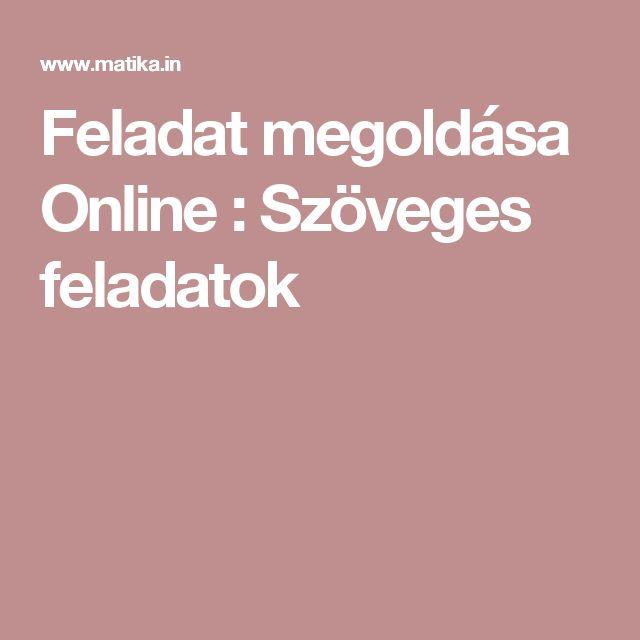 Feladat megoldása Online : Szöveges feladatok