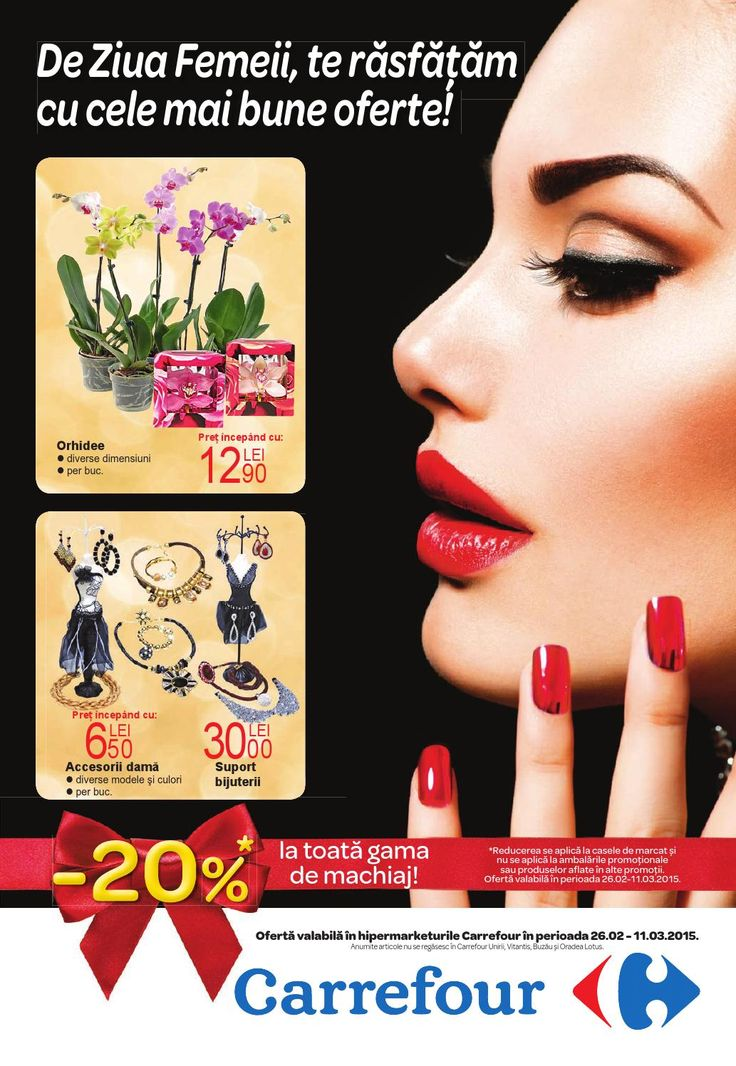 De Ziua Femeii, te rasfatam cu cele mai bune oferte! -20% la toata gama de machiaj!  Vizualizati noul Catalog Special Carrefour Ziua Femeii valabil in perioada 26 Februarie-4 Martie.