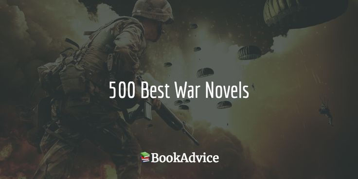 The Greatest War Novels Of All Time according to the Goodreads community