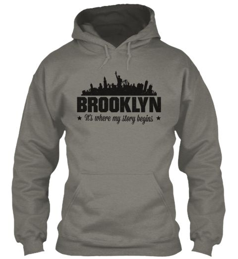 "BROOKLYN NY It's where my story begins""BROOKLYN It's where my story begins""** NOT AVAILABLE IN STORES - Limited Time Offer **100% Printed In The USA - Ship Worldwide!SSL SAFE & SECURE CHECKOUT via VISA 