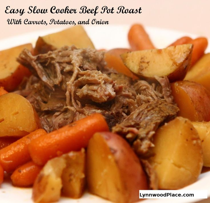 A succulent   slow cooker pot roast recipe with carrots, potatoes, and onion