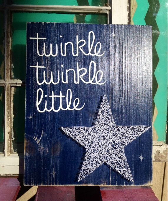 $36 etsy https://www.etsy.com/listing/217302034/twinkle-twinkle-little-star-string-art Twinkle Twinkle Little Star String Art Sign Hand by NailedItDesign.etsy.com Nursery Wall Art. TwinkleTwinkle Little Star. Star String Art. Nailed It. Baby Shower Gift.