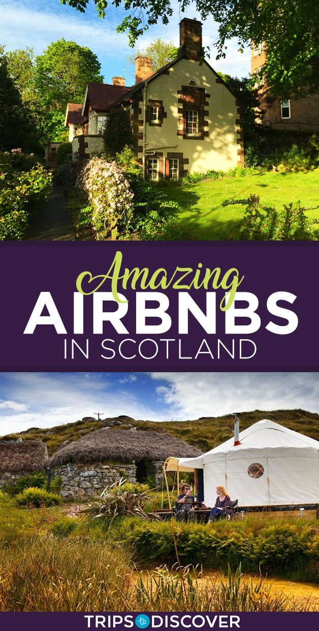 10 Amazing Airbnbs in Scotland