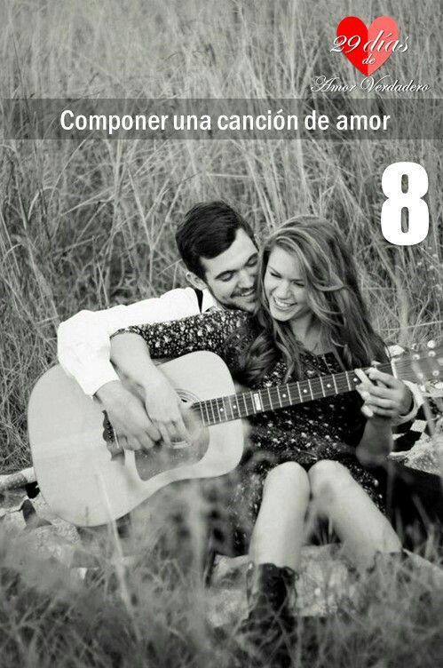 8. Componer una cancion de amor.