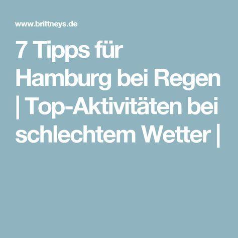 7 Tipps für Hamburg bei Regen | Top-Aktivitäten bei schlechtem Wetter |