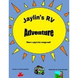 Jaylin's RV Adventure, There's a Pig in the campground? (Kindle Edition)By Cindy Brunelle