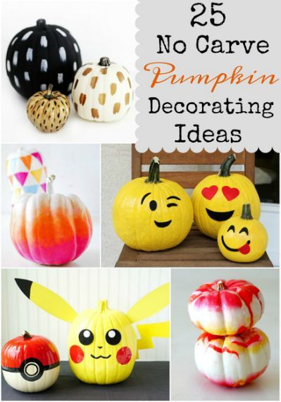 25 No Carve Pumpkin Decorating Halloween in 2018 Pinterest