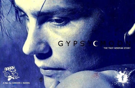 GYPSY MOON The Troy Newman Story by Darren J Burns ~ #Pozible
