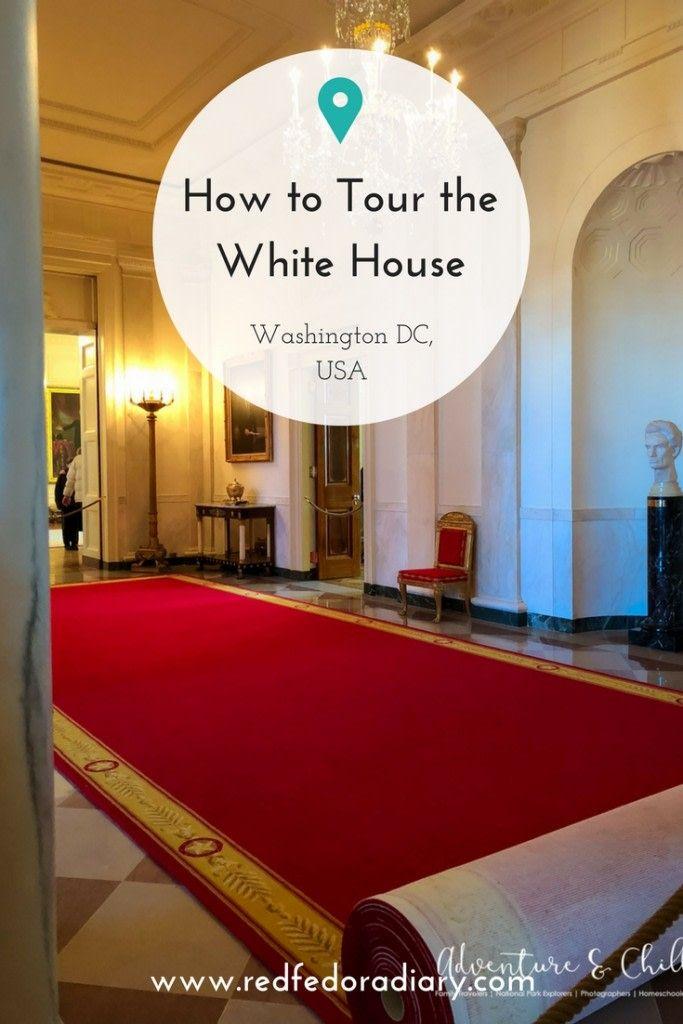 How To Tour The White House Tours Washington Dc House Tours