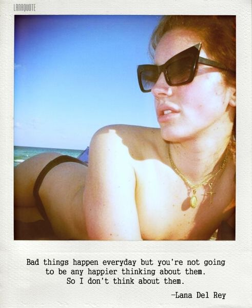 Lana Del Rey  don't think about bad things