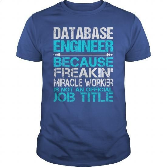 awesome tee for database engineer tshirt clothing more info https - Database Engineers