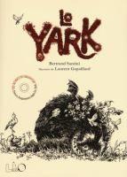 Lo Yark / Bertrand Santini, Laurent Gapaillard