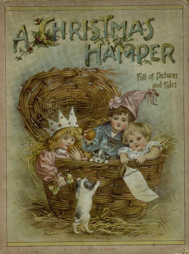 Beautiful cover- The Christmas Hamper 1899.