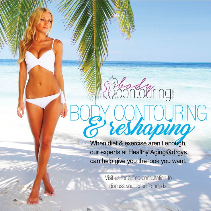 Body #Contouring & #Reshaping When #diet and #exercise aren't enough, our experts can help give you the look you want. Visit us for a #free consultation to discuss your specific needs. #weightloss #drgys #beauty #sexy
