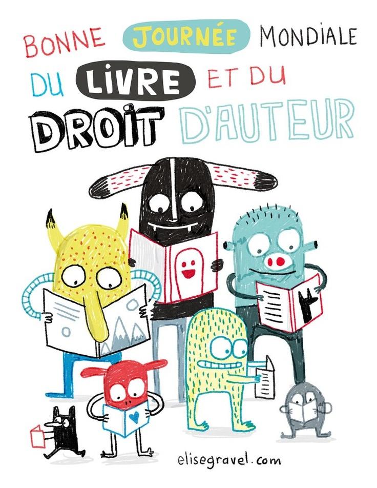 Journée mondiale du livre et du droit d'auteur 2013, une illustration d'Élise Gravel, Québec