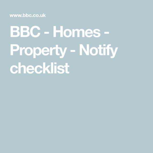 BBC -  Homes - Property - Notify checklist