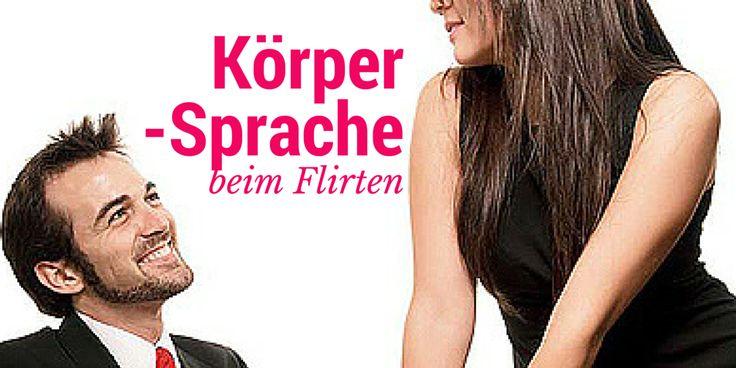 körpersprache flirten jungs Leinfelden-Echterdingen