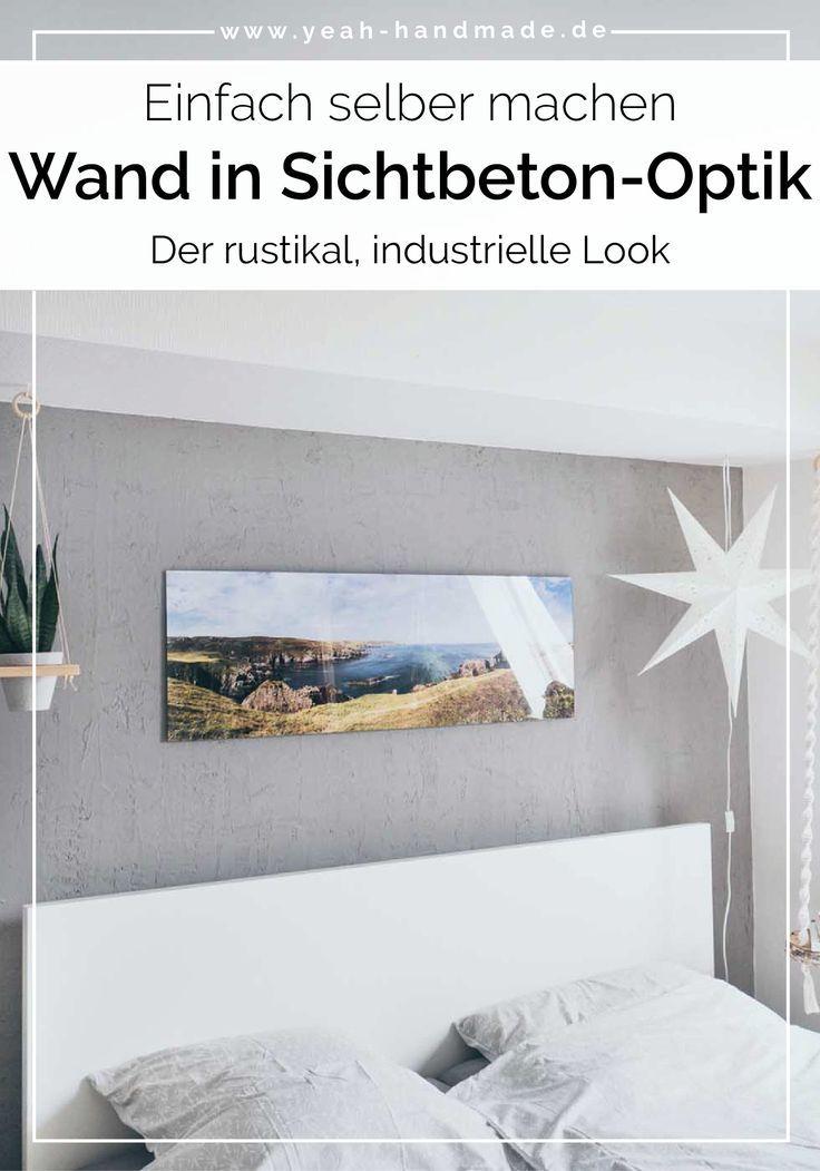 Diy Wand In Sichtbeton Optik Selber Machen Yeah Handmade In 2020 Diy Wand Sichtbeton Schoner Wohnen Farbe