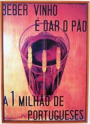 """Portuguese propaganda poster during the Political ruling of Salazar, or the so called """"Estado Novo"""" (New State"""". This one makes an appeal to the drink of wine, as a form of incrementing the internal production"""