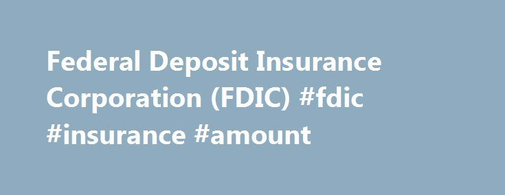"""Federal Deposit Insurance Corporation (FDIC) #fdic #insurance #amount http://maine.remmont.com/federal-deposit-insurance-corporation-fdic-fdic-insurance-amount/  # Federal Deposit Insurance Corporation – FDIC BREAKING DOWN 'Federal Deposit Insurance Corporation – FDIC' The main purpose of the Federal Deposit Insurance Corporation (FDIC) is to prevent the kind of """"run on the bank"""" scenarios that devastated many banks during the Great Depression. Before FDIC, there was no guarantee beyond the…"""