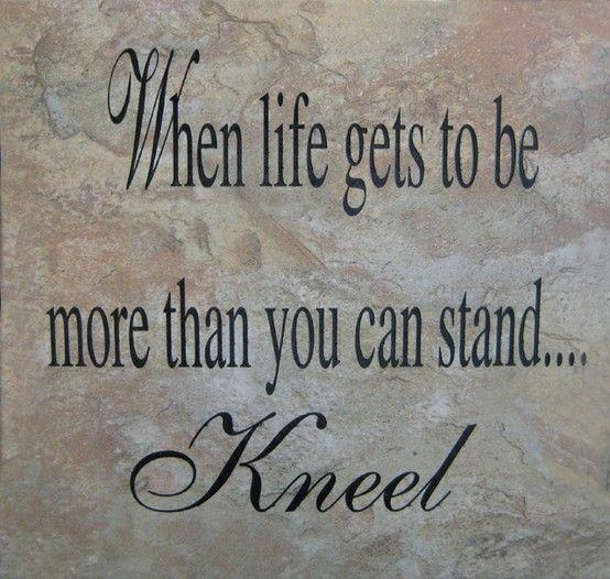 :o)Prayer, Remember This, Inspiration, Quotes, God Is, Faith, So True, Kneeling, Living