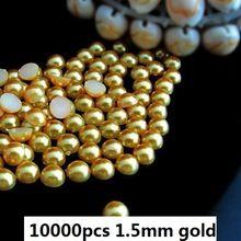Media perlas 10000 unids 1.5 mm oro Craft ABS Flatback medias alrededor de las perlas del Diamante Diy de Scrapbooking decoración granos gran venta(Hong Kong)
