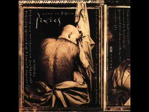 """Gigantic by The Pixies (1988) """"...With her lips she said,  She said..."""""""
