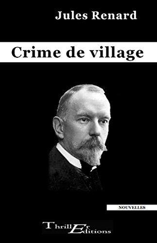 Crime de village par [Jules, Renard]