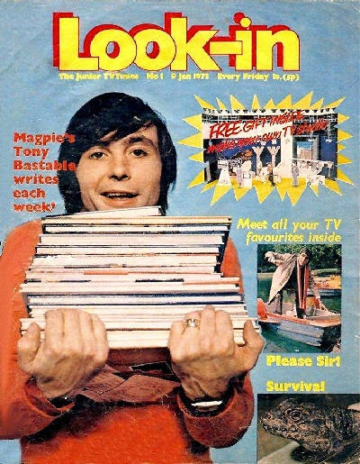 Look-in ,often referred to as the Junior TV Times, Cartoon strips of your favourite TV show like 'Catweasle','Timeslip' and 'On the Buses'.in the first couple of issues there was a free build your own cardboard 'Magpie' Studio, complete with set, cameras and a miniature Tony Bastable.