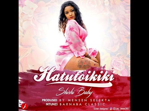 SHILOLE (SHISHI BABY) ft  MAN FONGO NA BARNABAHATUTOI KIKI  OFFICIAL VIDEO