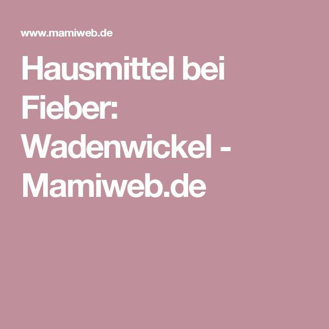 Hausmittel bei Fieber: Wadenwickel - Mamiweb.de