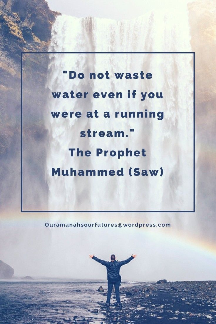 Sometimes we forget that we are wasting water because we are so used to life's luxuries...learn to think beyond yourself and save water where you can!