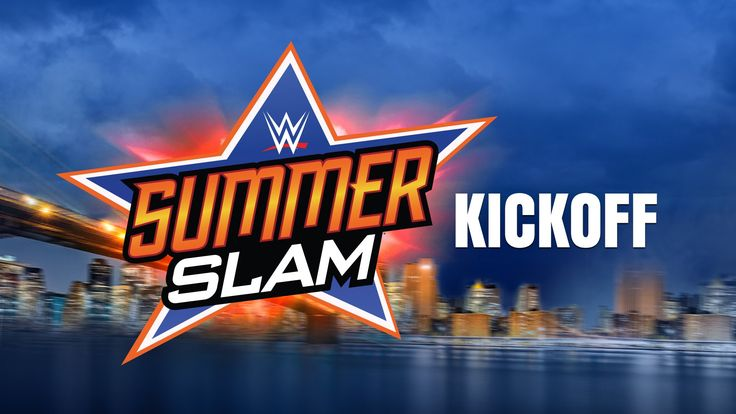 Catch the #SummerSlam #KickOff, RIGHT HERE at 5e/2p!