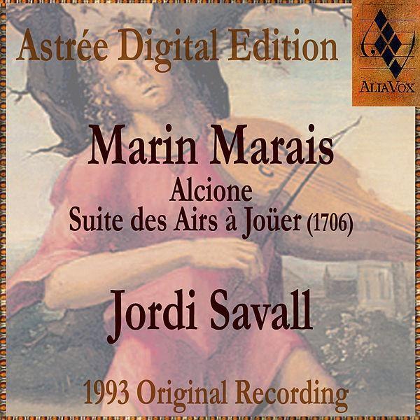 """De álbum """"Marin Marais: Alcione - Suite Des Airs À Joüer (1706)"""" del Jordi Savall en Napster"""