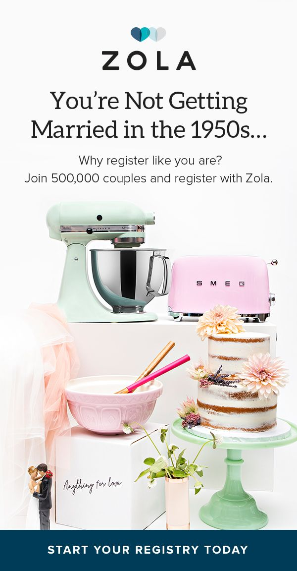 You're not getting married in the 1950s, so why register like you are? Meet Zola. Easy, free, and fun.�