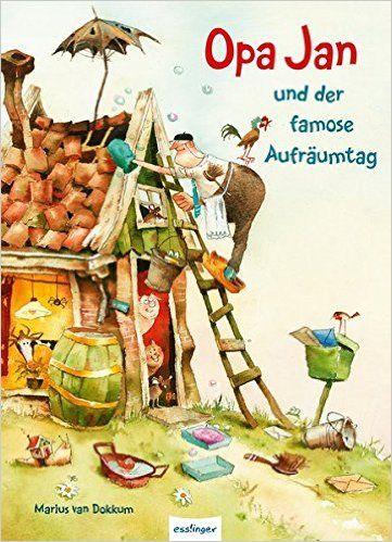 Opa Jan und der famose Aufräumtag: Amazon.de: Marius van Dokkum, Svenja Breulmann: Bücher
