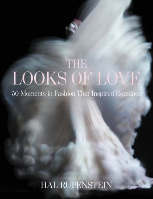 See The looks of love : 50 moments in fashion that inspired romance in our library's catalogue.