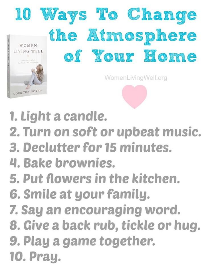 10 Ways to Change the Atmosphere of Your Home