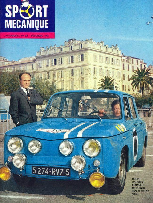 Le supplément du magazine L'Automobile de décembre 1965 revenait sur la victoire d'Orsini et Canonici sur le Tour de Corse 1965. Les Renault 8 Gordini prirent les 1ère, 3ème et 5ème places, laissant les 2ème et 4ème places aux Alpine.