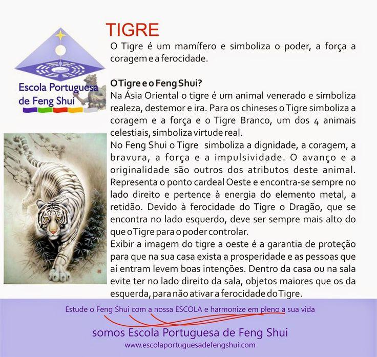 Escola Portuguesa de Feng Shui: O TIGRE                                                                                                                                                                                 Mais