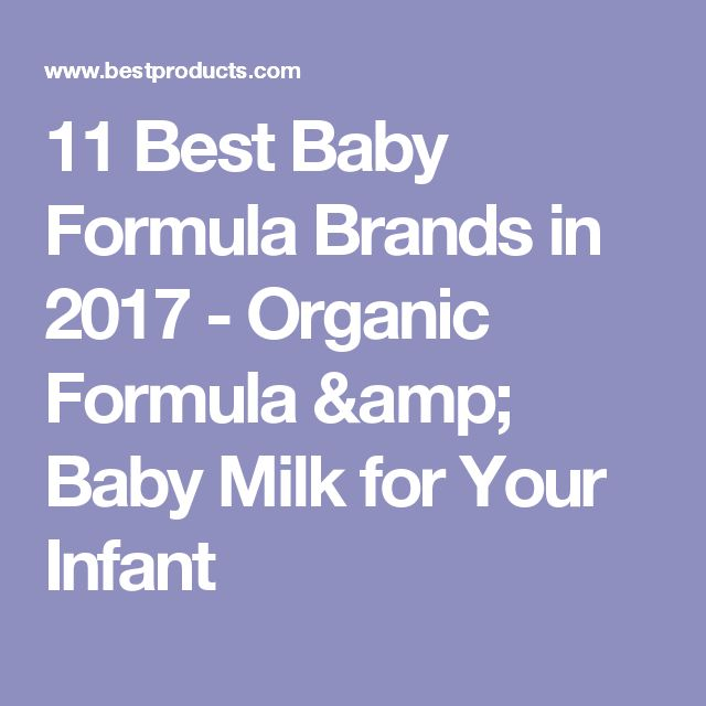 11 Best Baby Formula Brands in 2017 - Organic Formula & Baby Milk for Your Infant