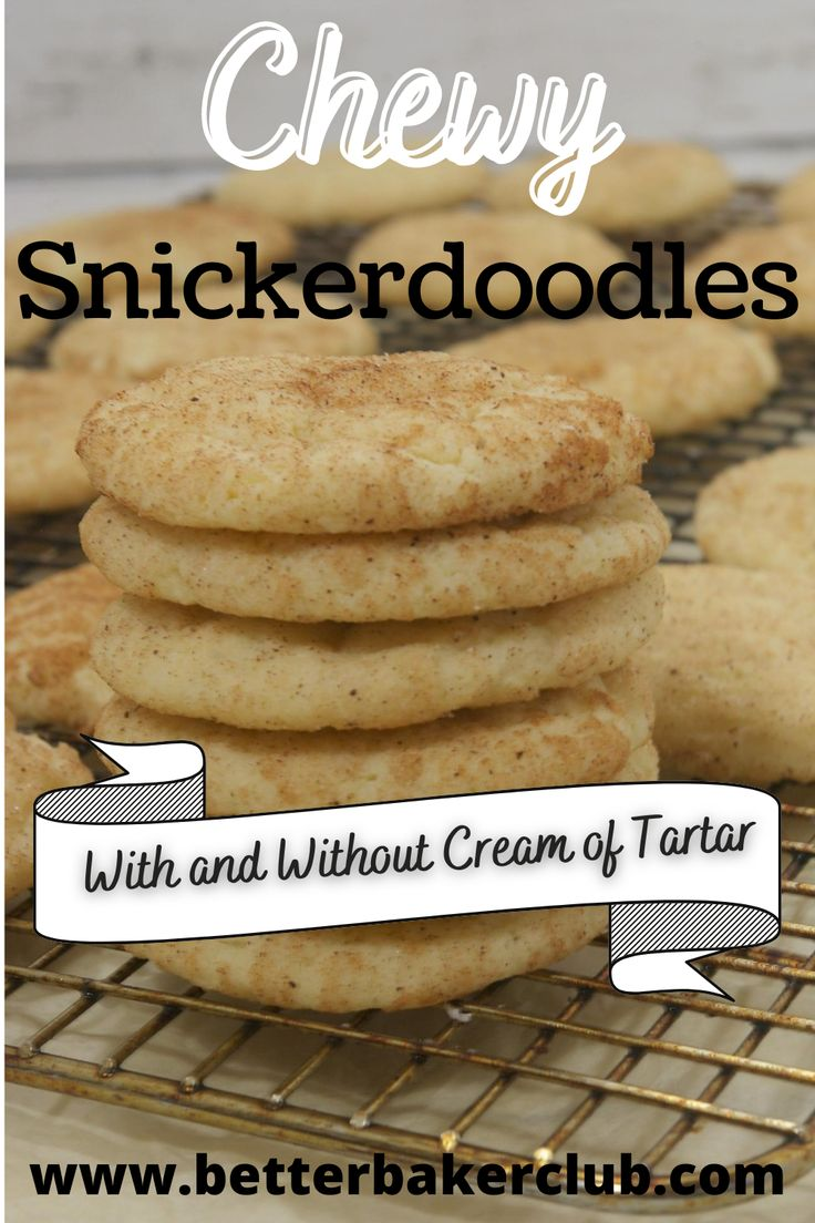 Chewy Delicious Snickerdoodle Cookies With and Without