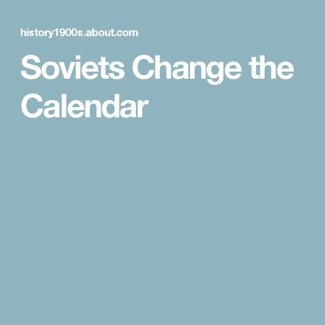 Soviets Change the Calendar