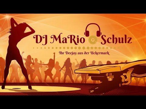 DJ MaRio Schulz Ihr Deejay aus der Uckermark für Ihre Hochzeit, Geburtstag & Event uvm. - YouTube