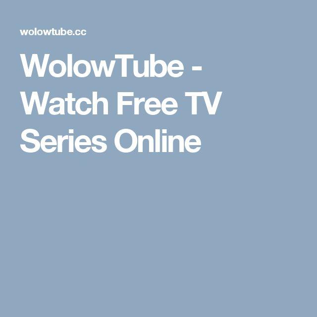 WolowTube - Watch Free TV Series Online