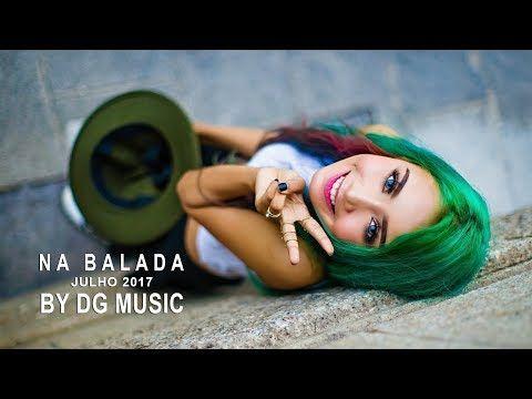 TOP 10 - NA BALADA - JOVEM PAN - JULHO 2017 Mix Músicas Que Marcaram 2017 - YouTube