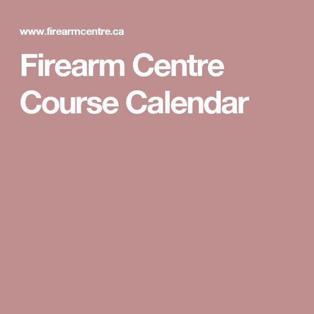 Firearm Centre Course Calendar